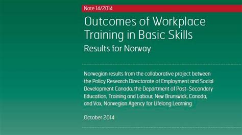 Outcomes of Workplace Training in Basic Skills