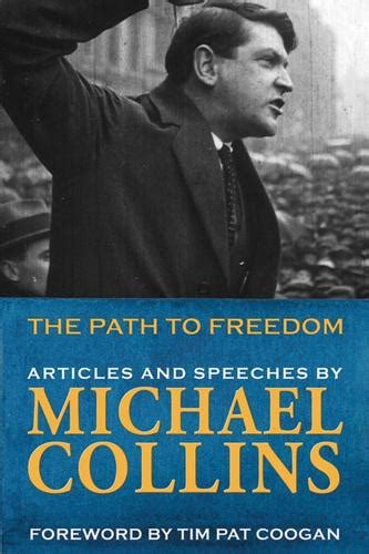 The Path to Freedom Michael Collins - Irish Book Publishers