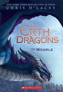 The Erth Dragons #1: The Wearle by Chris d'Lacey